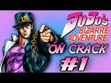 JoJo's Bizarre Adventure Crack Humor OMG ANIME WTF PT:1