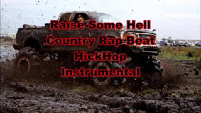 Raise Some Hell (Country Rap / Hick Hop Beat) Instrumental