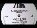 D.J. Romain Matt Keys - Joy 4 Ever (Slam It Even Harder Mix)