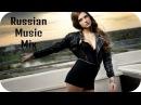 RUSSIAN MUSIC 2017-2018 CLUB DANCE MIX 🎵 Клубная Русская Музыка 2017 🎵 Клубняк Russische Musik 10