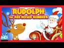 Rudolph The Red Nosed Reindeer Song | Christmas Song