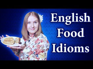 English food idioms - a piece of cake, break bread, cherry pick, eat alive, eat the cost