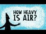 How heavy is air - Dan Quinn