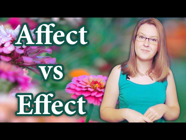 English Affect vs Effect, common mistakes, the difference between, homonyms