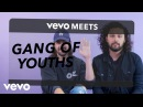 Gang of Youths - Vevo Meets: Gang of Youths