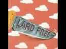 Lard Free - Gilbert Artmans Lard Free 1973 - Álbum completo