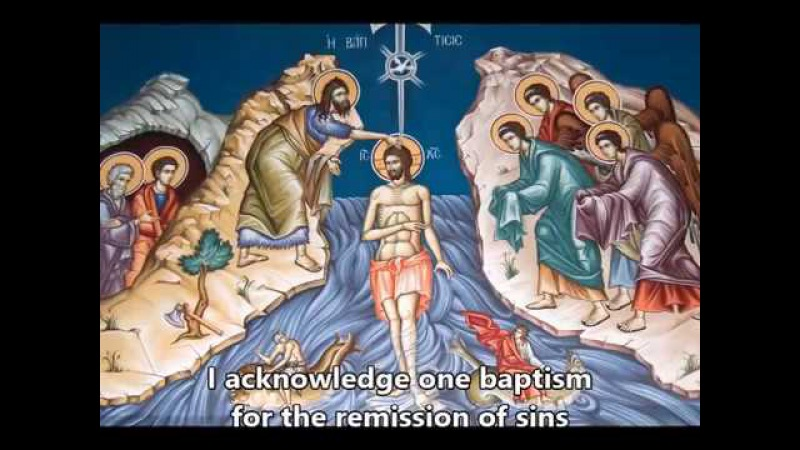 The Symbol of Faith of Orthodox Christians (Nicene Creed)