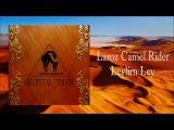 Laroz Camel Rider - Leylim Ley (ORIENTAL TOUCH)