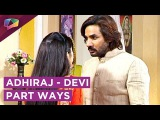 Devis Truth Comes Afore In Jeet Gayi Toh Piya Morey