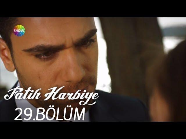 Fatih Harbiye 29.Bölüm