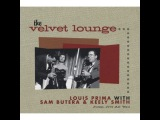 Louis Prima &amp Sam Butera - The Velvet Lounge -  Jump, Jive an' Wail (Bear Family Records GmbH) ...