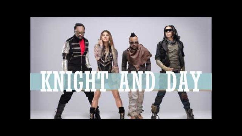 The Black Eyed Peas Someday Studio Version Knight and Day soundtrack HQ