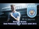 Kevin De Bruyne Sang Pemegang Rekor Assist sejak 2015