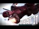Deadpool Beat It HD Tribute