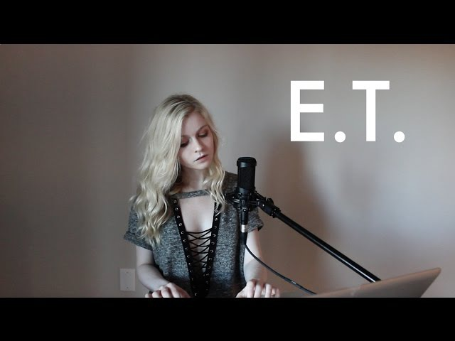 E T Katy Perry Holly Henry Cover