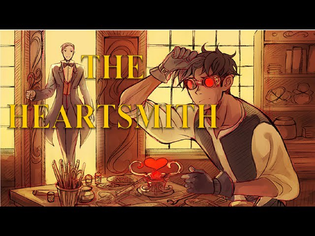 The Heartsmith (Webcomic Dub)