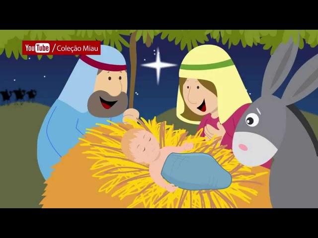 Música de Natal - Noite Feliz, Pobrezinho nasceu em Belém - Coleção Miau