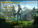 Galactic Warriors vs. Laser Dance (Spacesynth)
