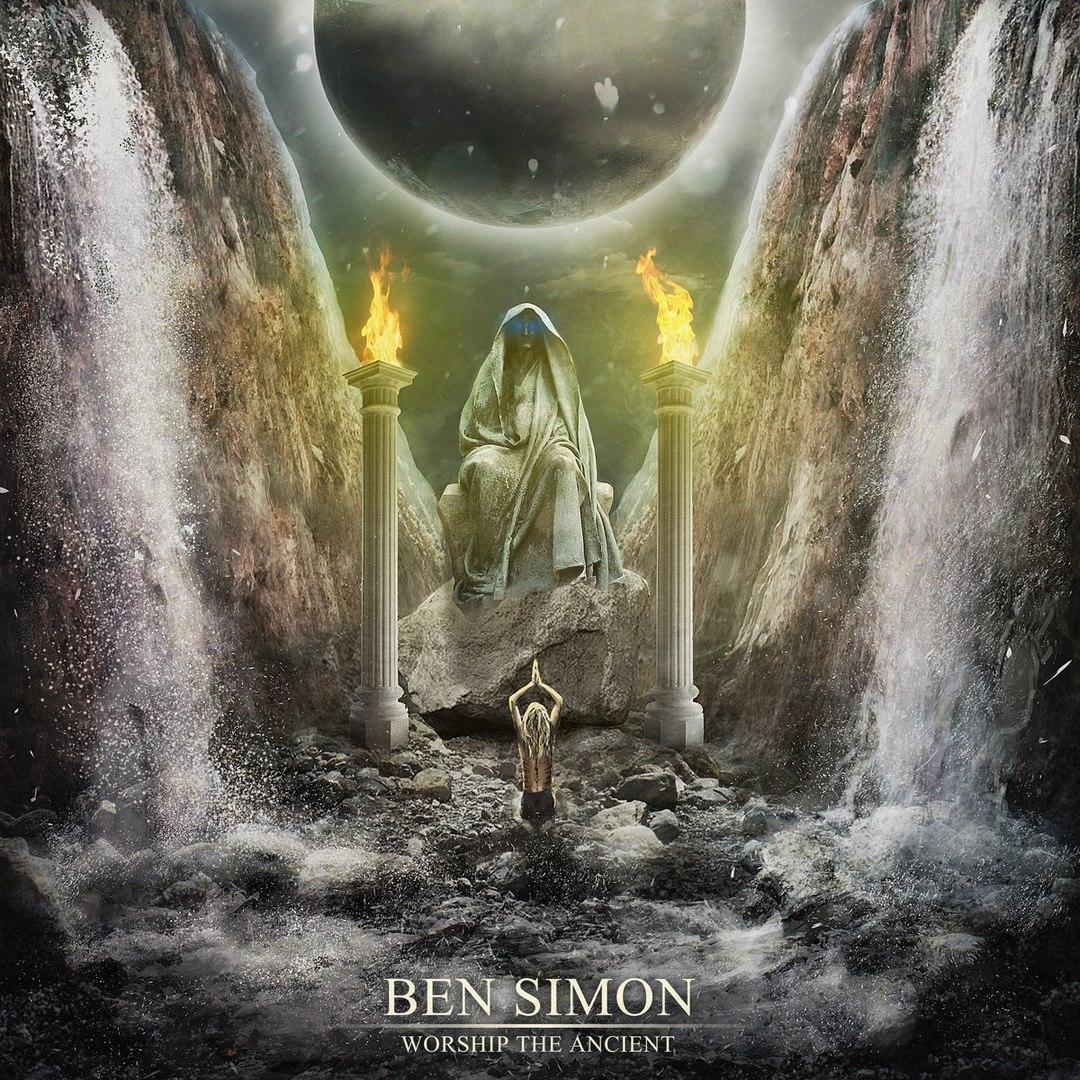 Ben Simon - Worship the Ancient (2016)