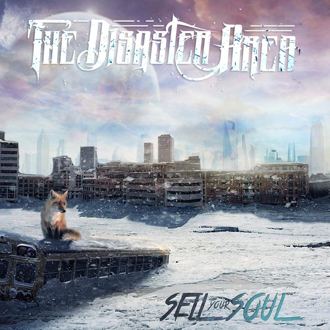 The Disaster Area - Sell Your Soul (2016)