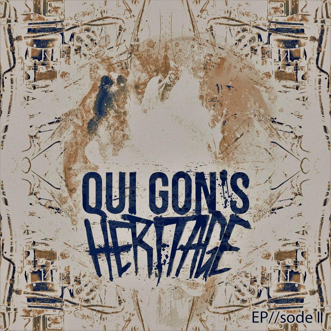 Qui Gon's Heritage - EP//sode II [EP] (2016)