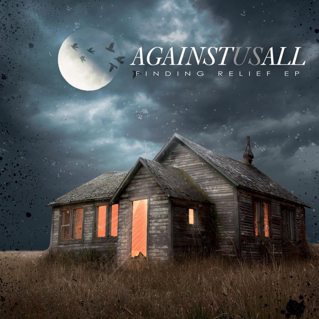 Against Us All - Finding Relief [EP] (2016)