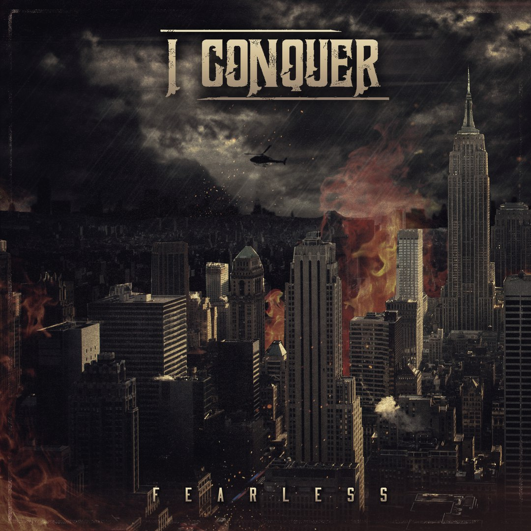 I Conquer - F E A R L E S S [EP] (2016)