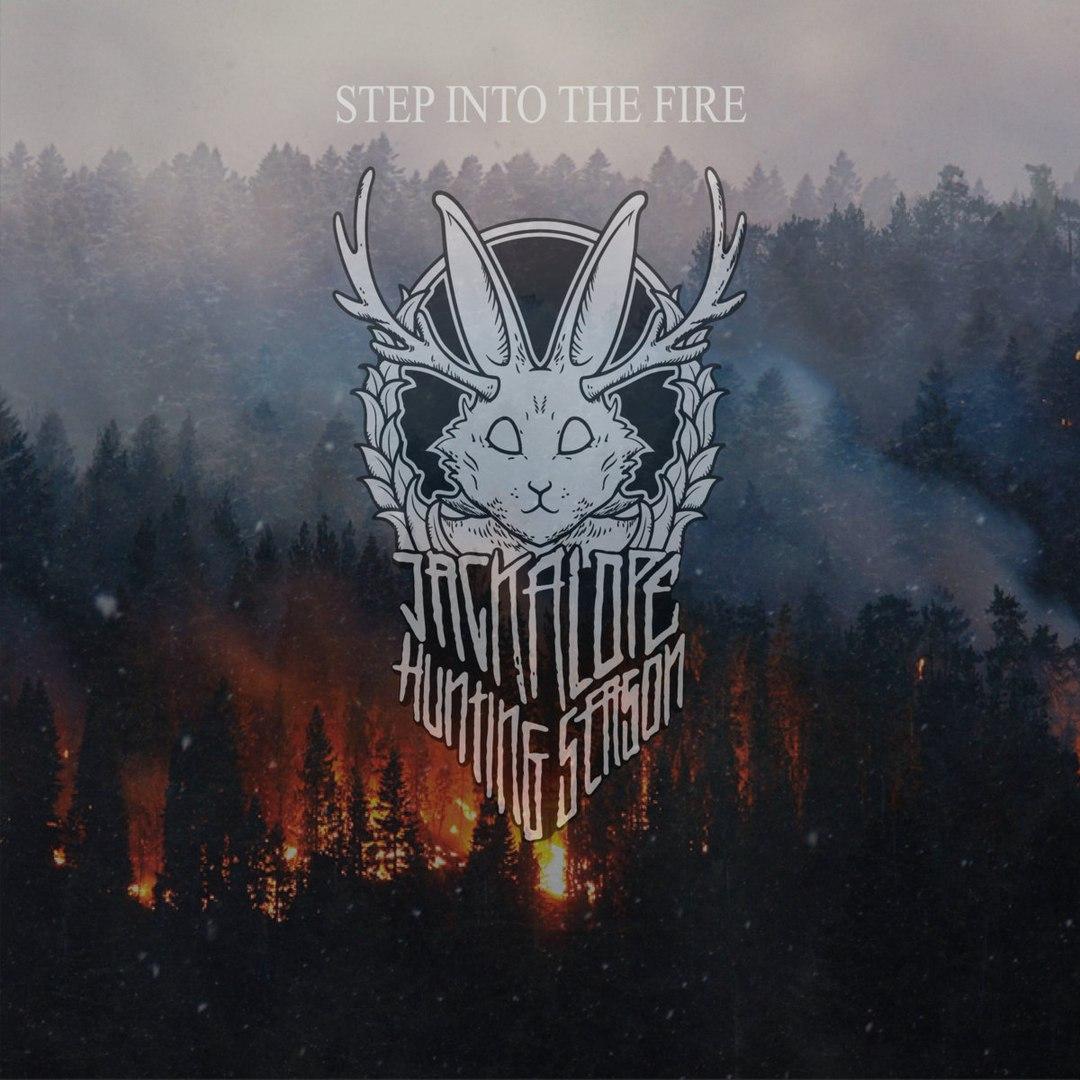 Jackalope Hunting Season - Step Into The Fire (2016)