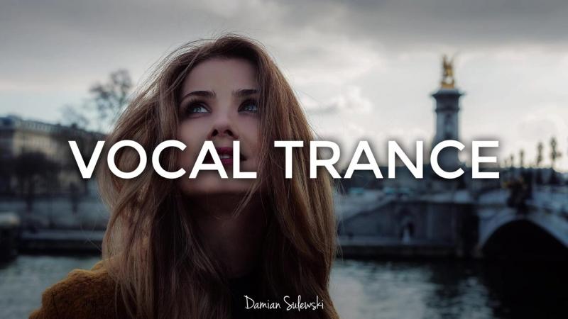 ♫ Amazing Emotional Vocal Trance Mix ♫ 149