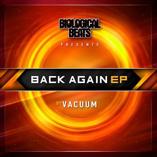 Vacuum альбом Back Again EP