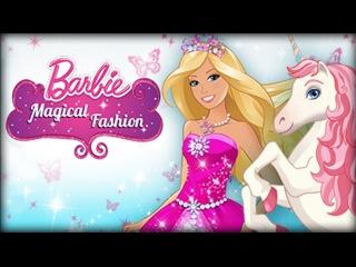 Волшебная мода Барби/Barbie magical fashion.Одеваем и Наряжаем Барби.Мультик Игра