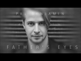 Pal Benjamin - Father's Eyes (Official Audio)
