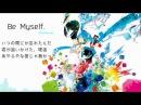 【Hatsune Miku】Be Myself.  hano feat. 初音ミク 【一周年】