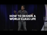 How To Design A World-Class Life  Vishen Lakhiani