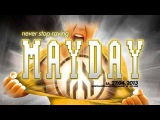 Raver's Nature Live - Never Stop Raving Mayday 2013