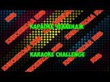 CHALLENGE спой,покажи c помощью мимики и жестов,угадай KARAOKE CHALLENGE в киношколе RNB 1 часть