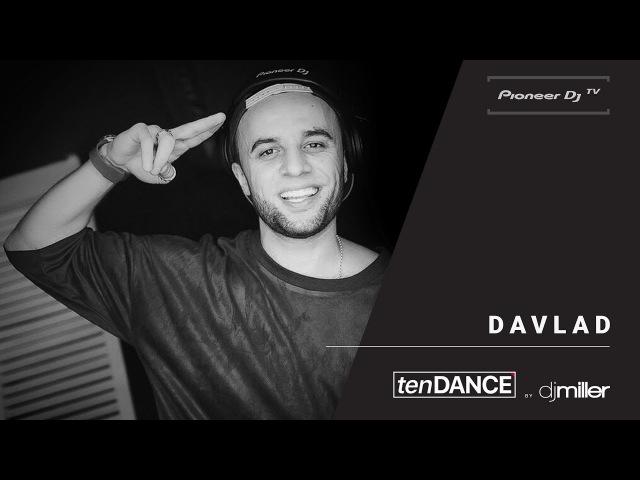 TenDANCE show w DAVLAD @ Pioneer DJ TV Moscow