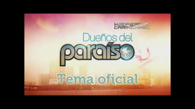 Dueños del Paraíso - tema oficial   Lucía Adúriz Bravo (Telemundo)