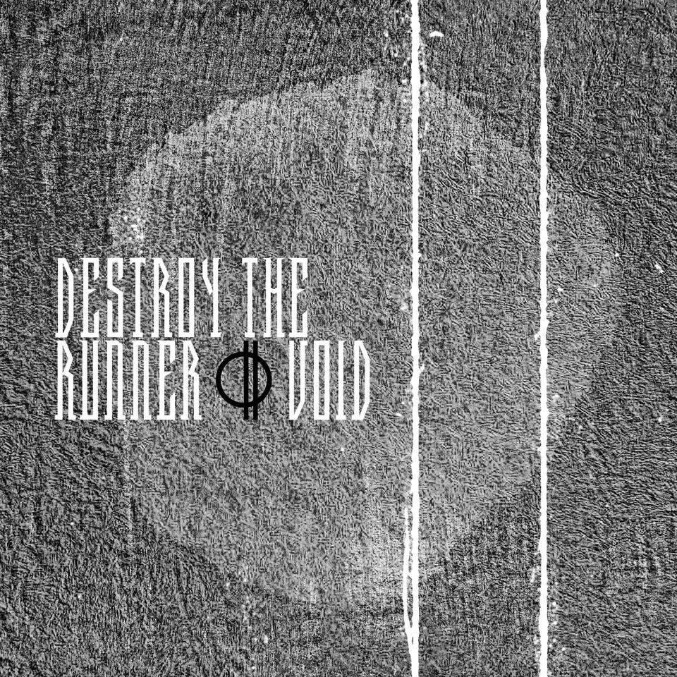 Destroy The Runner - End Transmission [single] (2016)
