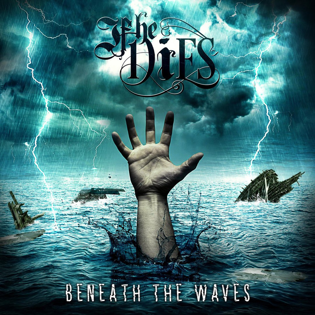 If He Dies - Beneath the Waves (2016)