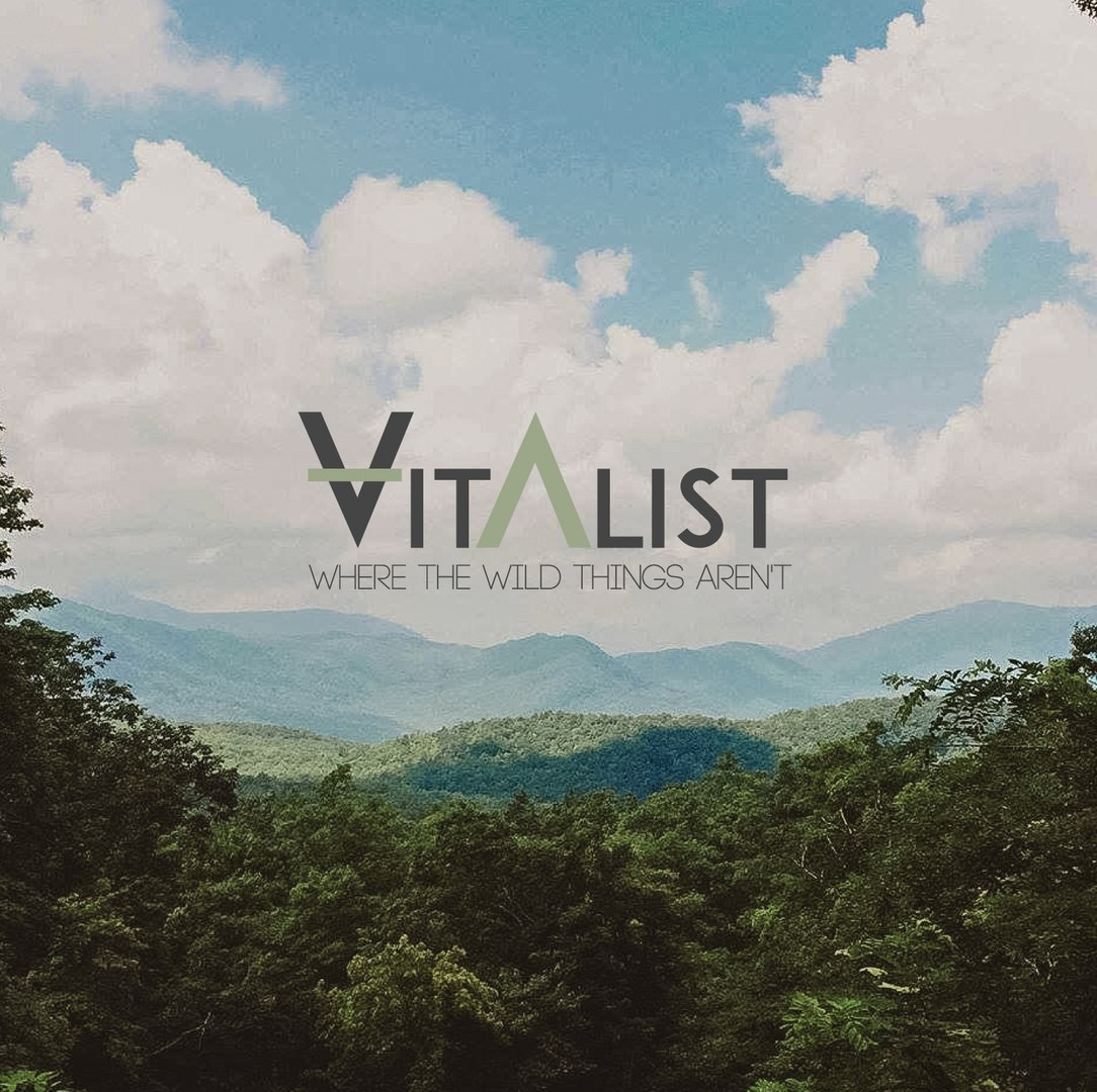 Vitalist - Where the Wild Things Aren't [EP] (2016)