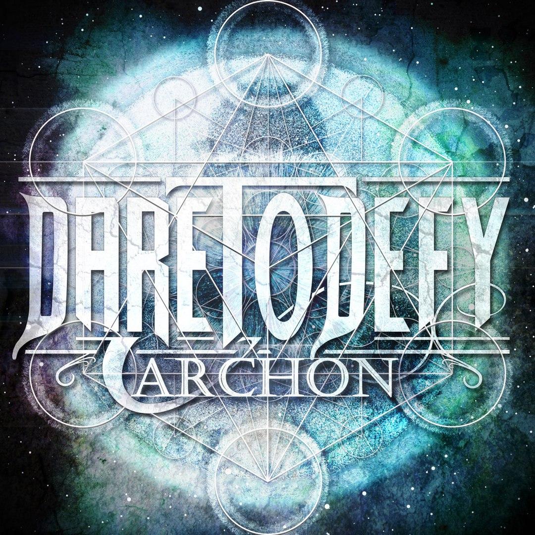 Dare To Defy - Archon [EP] (2016)
