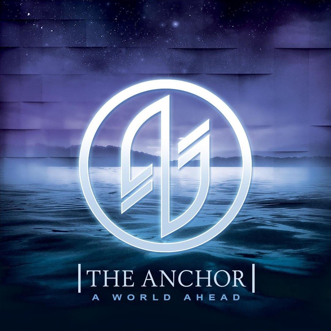The Anchor - A World Ahead (2016)