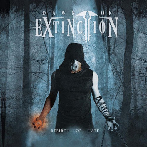 Dawn of Extinction - Rebirth of Hate (2016)