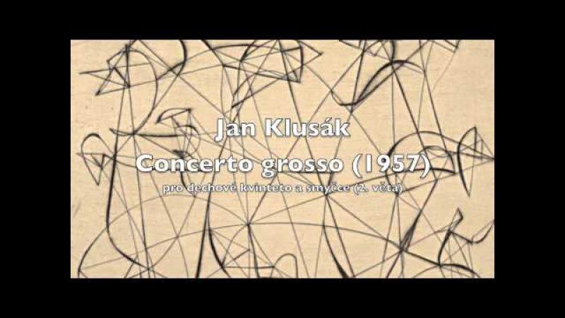 Jan Klusák - Concerto grosso (1957)