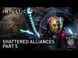 Injustice 2 — Shattered Alliances Part 5