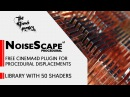 NoiseScape Free Cinema4D Plugin for Procedural Displacements Overview