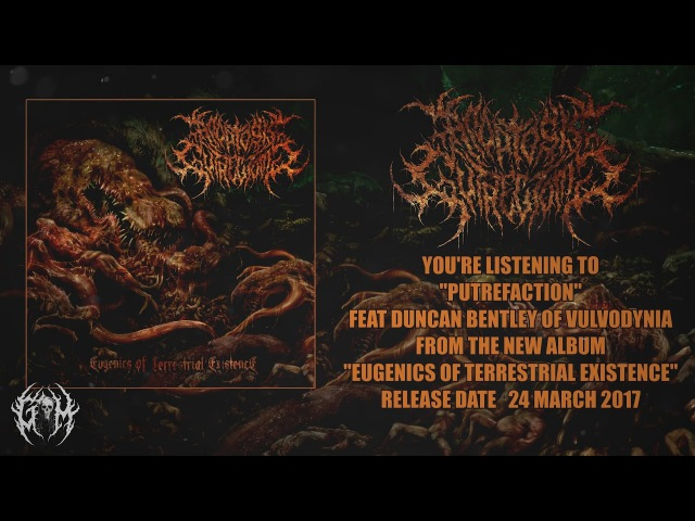 APOPTOSIS GUTRECTOMY - PUTREFACTION (FT. DUNCAN BENTLEY OF VULVODYNIA) [SINGLE] (2017) SW EXCLUSIVE