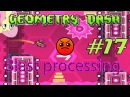 Geometry Dash GD 17 - harder - blast Processing 19 Theory of Everything 2
