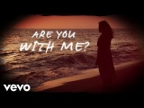 Easton Corbin - Are You With Me (Lyric Video)
